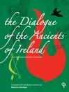 The Dialogue of the Ancients of Ireland (eBook): A New Translation of Acallam Na Senorach